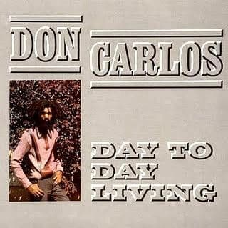 Don Carlos <br>Day To Day Living<br>LP, RE